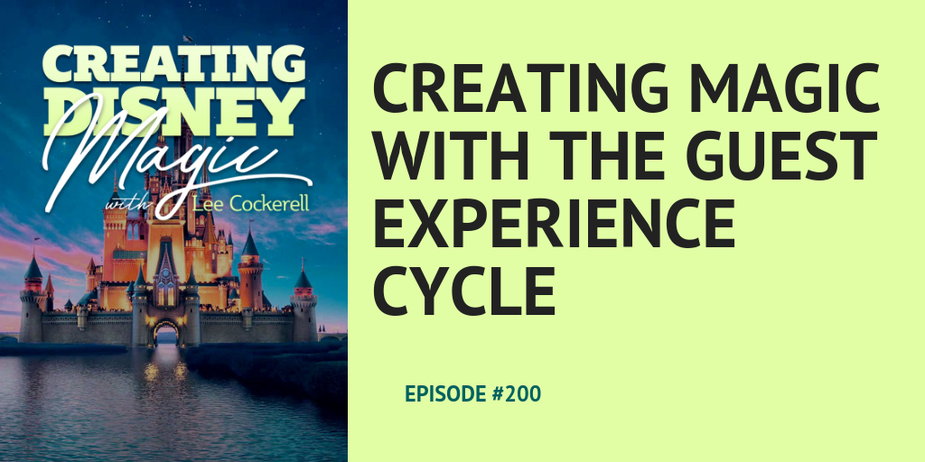 Disney guest experience cycle lee cockerell