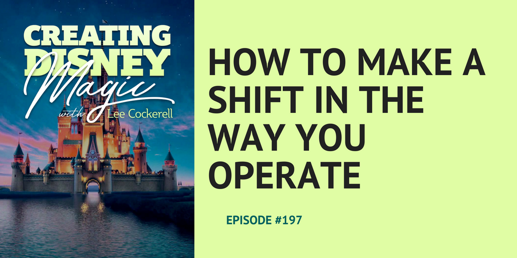 How to make a shift in the way you operate