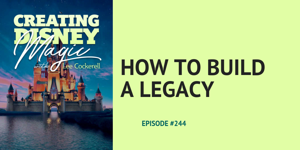 How to Build a legacy