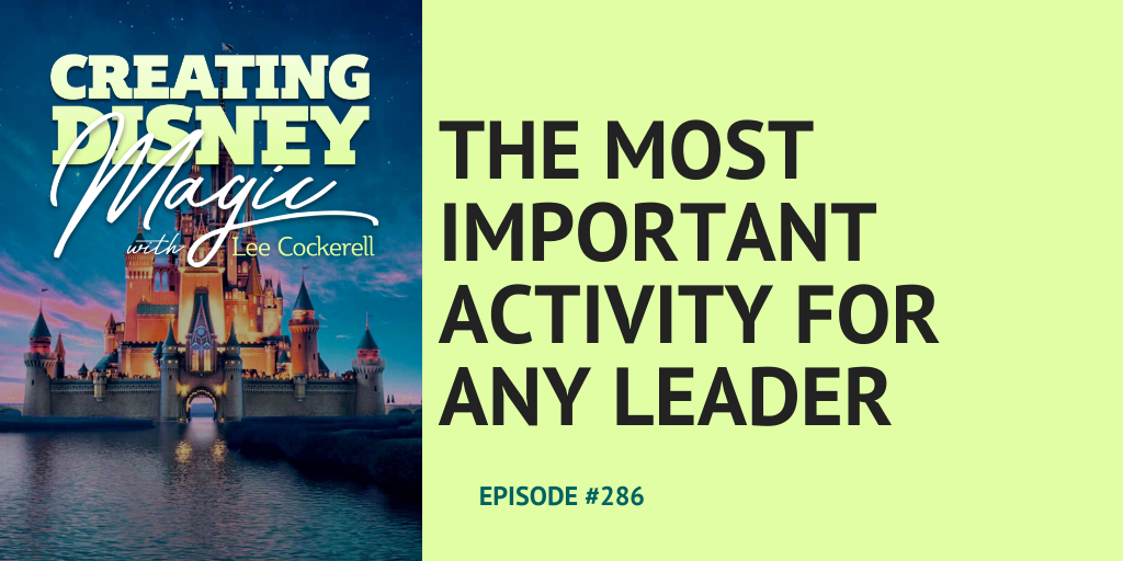 the most important activity for any leader