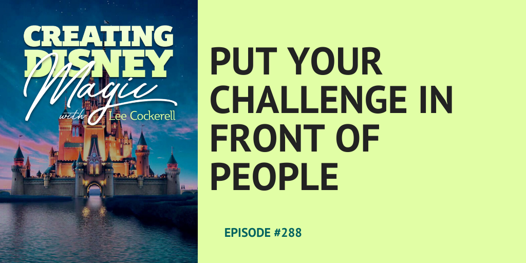 put your challenge in front of people