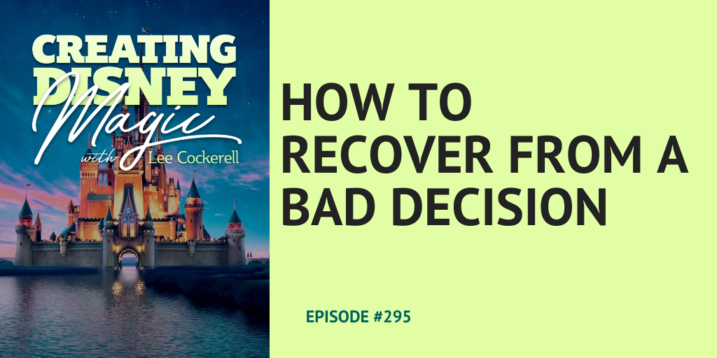 how to recover from a bad decision